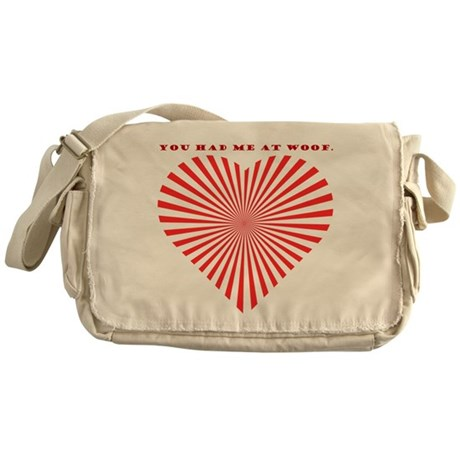 You Had Me At Woof. Messenger Bag