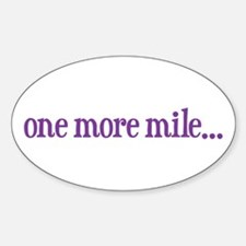 one more mile Decal