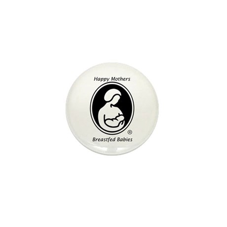 Happy Mothers, Breastfed Babies Mini Button (10)