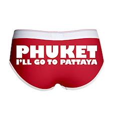 PHUKET I'LL GO TO PATTAYA Women's Boy Brief
