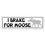 I brake for moose 10 Pack