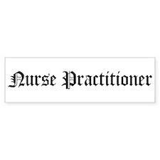 Nurse Practitioner Bumper Bumper Sticker
