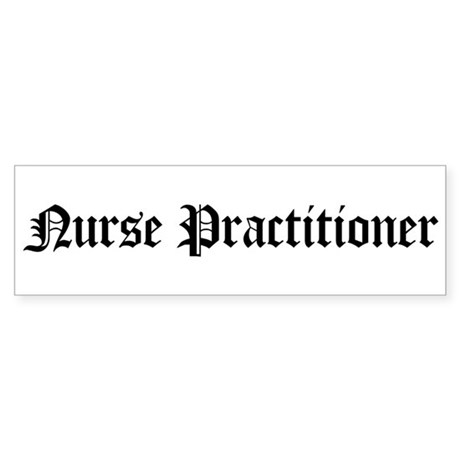 Nurse Practitioner Bumper Sticker