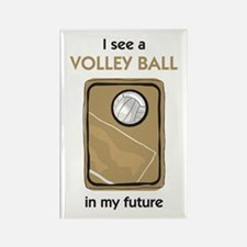 I see a Volley Ball in my Future Rectangle Magnet