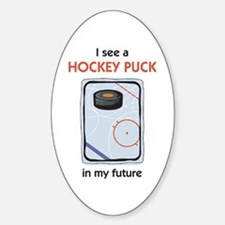 I see a Hockey Puck in my Future Oval Decal