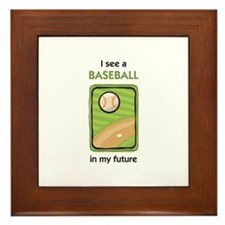 I see a Baseball in my Future Framed Tile