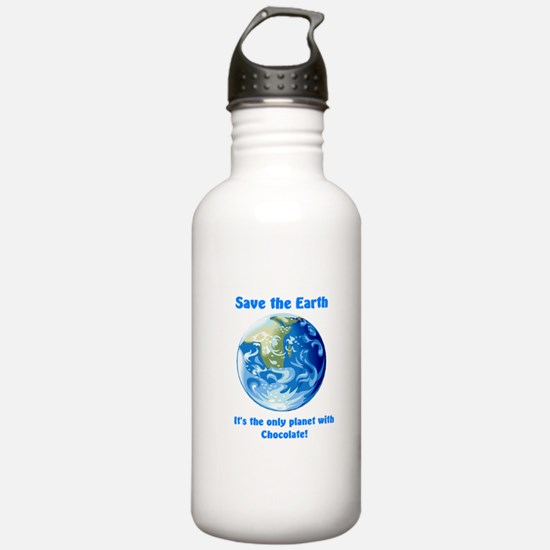 Cute Save the earth it%27s the only planet with chocolate Water Bottle