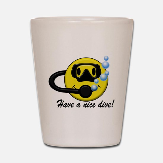 Have a Nice Dive! Shot Glass
