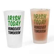Irish Today Drinking Glass