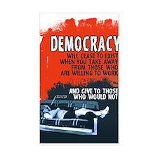 Democracy Will Cease 3 x 5 sticker