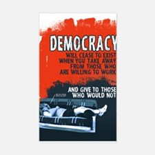 Democracy Will Cease 3 x 5 sticker