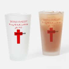 Jesus Christ the way the trut Drinking Glass