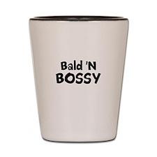 Bald' N Bossy Shot Glass