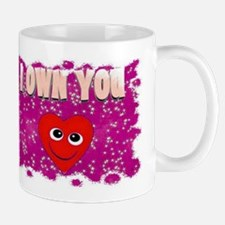 i own you Mug