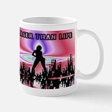 larger than life Mug