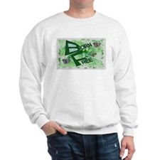 born free Sweatshirt