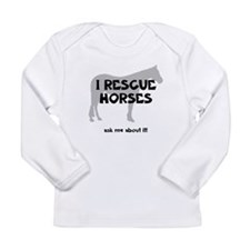 I RESCUE Horses Long Sleeve Infant T-Shirt