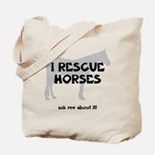 I RESCUE Horses Tote Bag