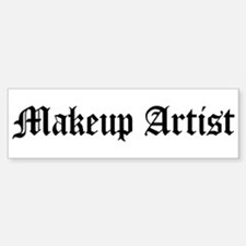 Makeup Artist Bumper Bumper Bumper Sticker