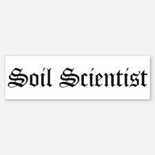 Soil Scientist Bumper Bumper Bumper Sticker
