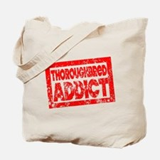 Thoroughbred ADDICT Tote Bag