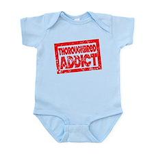 Thoroughbred ADDICT Infant Bodysuit