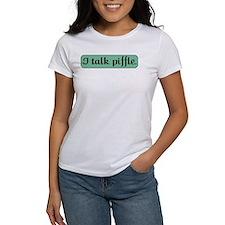 I Talk Piffle T-Shirt