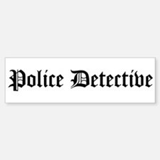 Police Detective Bumper Bumper Bumper Sticker