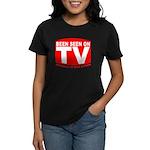 Been Seen on TV Porn Women's Dark T-Shirt