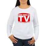 Been Seen on TV Porn Women's Long Sleeve T-Shirt