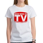 Been Seen on TV Porn Women's T-Shirt