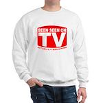 Been Seen on TV Porn Sweatshirt