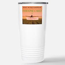 What if everyone cared? Travel Mug