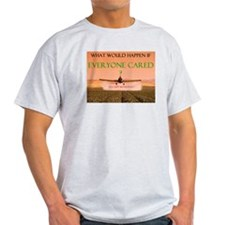What if everyone cared? T-Shirt