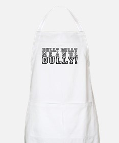Mean Ol' Bully Apron