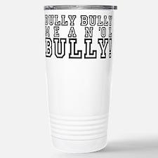 Mean Ol' Bully Travel Mug