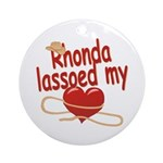 Rhonda Lassoed My Heart Ornament (Round)