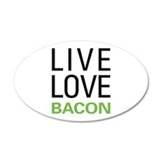Live Love Bacon Wall Decal