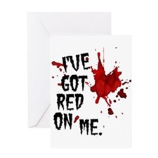 Red on Me Greeting Card