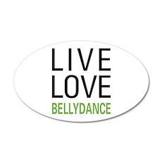 Live Love Bellydance Wall Decal