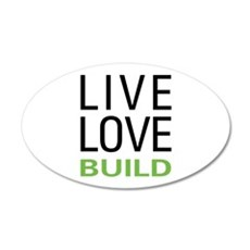 Live Love Build Wall Decal