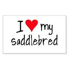 I LOVE MY Saddlebred Decal