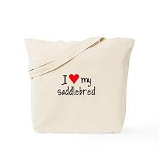 I LOVE MY Saddlebred Tote Bag