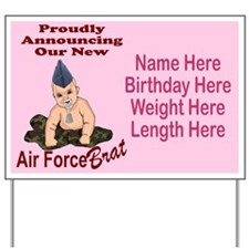 Air Force Brat Pink Customizable Yard Sign