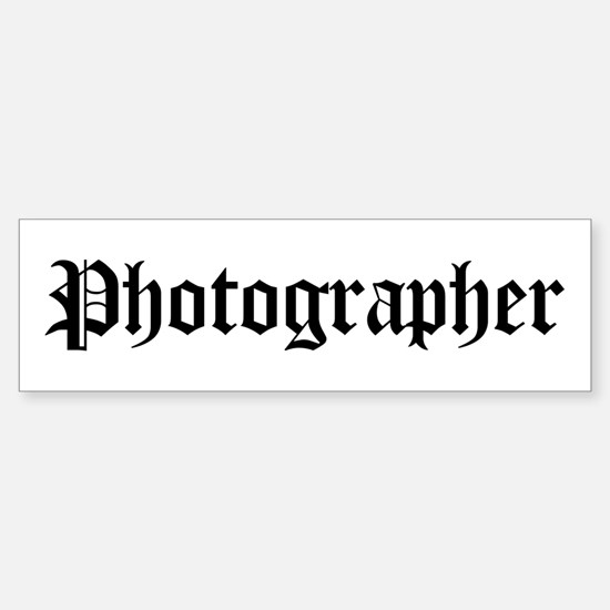 Photographer Bumper Bumper Bumper Sticker