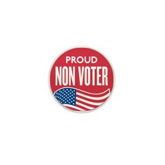 Anti Voting Mini Button (10 pack)