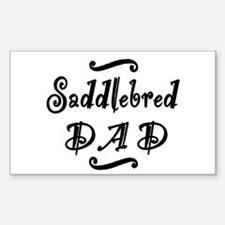 Saddlebred DAD Bumper Stickers