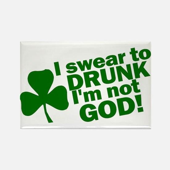 I Swear To Drunk I'm Not God Rectangle Magnet