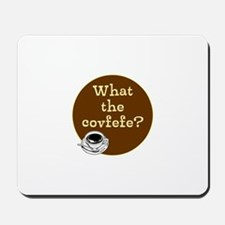 What the covfefe? Mousepad