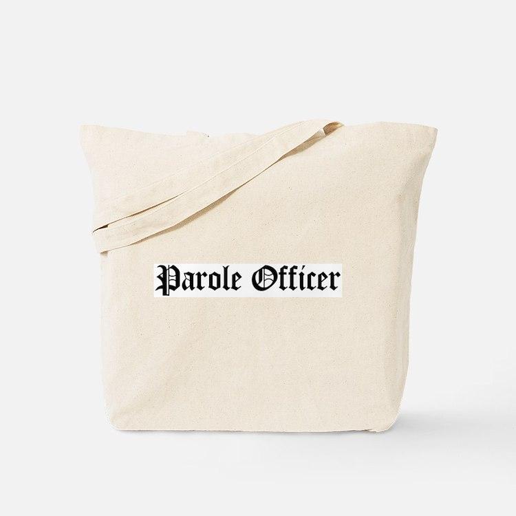 Parole Officer Tote Bag